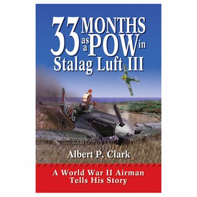 Albert P. Clark Autobiography of life in Stalag Luft III